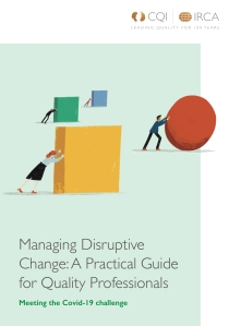 Managing Disruptive change Guide by CQI